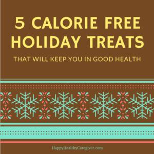 5-calorie-free-holiday-treats