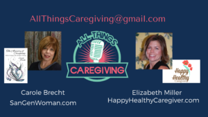 all Things Caregiving You Tube cohosts