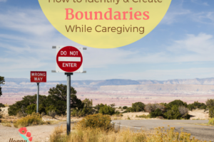 Boundaries while Caregiving