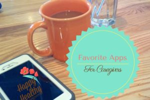 Favorite Apps for Caregivers