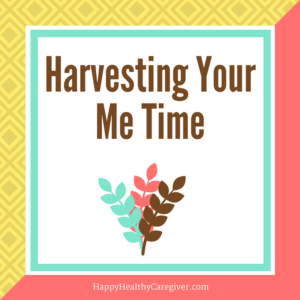 Harvesting Your Me Time