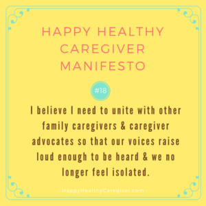 Happy Healthy Caregiver Manifesto #18