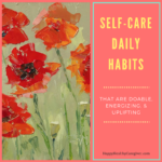 Self-care daily habits for the family caregiver