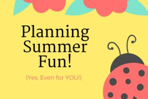 Summer activities for family caregivers