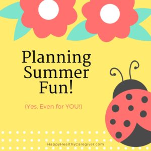 summer activities for caregivers