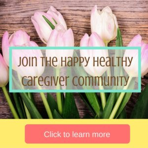 Happy Healthy Caregiver Community