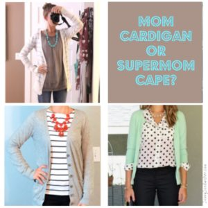 mom cardigan or supermom cape